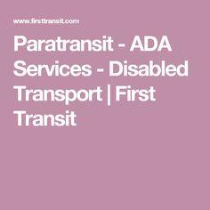 Paratransit - ADA Services - Disabled Transport | First Transit