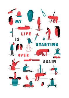 'My Life is Starting Over Again' - David Biskup Illustration