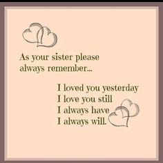i love you little sister quotes – Love Kawin Brother N Sister Quotes, Little Sister Quotes, I Miss My Sister, Sister Poems, Sister Cards, Missing My Sister Quotes, Sister Sister, Sister Sayings, Daughter Poems