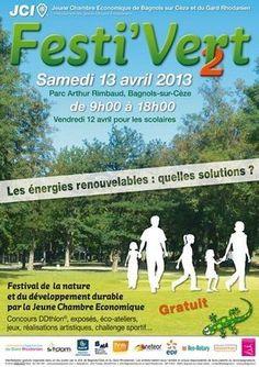 Festi'Vert 2013 met les énergies renouvelables en lumière - Festival du développement durable organisé par la JCE de Bagnols/Cèze.