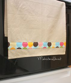 Dress Up that Tea Towel | Make It and Love It