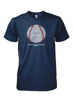 Baseball Word T-Shirt. This faith-inspired baseball shirt features Philippians 4:13: I can do all things through Christ which strengthens me.