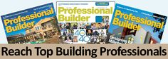 Reach Top Building Professionals with Professional Builder. Published by Scranton Gillette