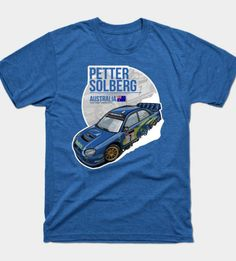 Petter Solberg – 2003 Australia T-Shirt by Evan DeCiren via TeePublic