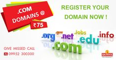 Register your domain now! Give a missed call to 09952 300300
