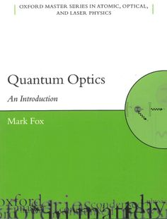 Quantum optics : an introduction / Mark Fox