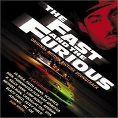 Fast & The Furious (2001)  Various Artists i love movies with fast cars
