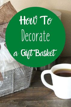 How to decorate a gift basket is not so a difficult question to answer. I have shared a handful of ways to get you started on how to decorate a gift basket. #diy #giftbasket #howto via @homebyjenn