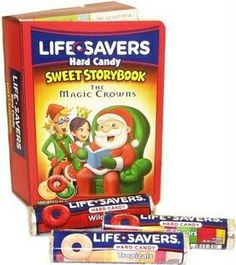 Life Savers storybooks....every year for Christmas; used to hate the butter rum flavor life-savers now they're my favorite. I still get these every year.