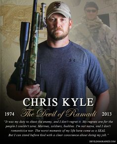 """devildoggraphix: """"Two years ago today, America lost a great warrior and hero. RIP Chris Kyle. You will never be forgotten! """"It was my duty to shoot the enemy, and I don't regret it. My regrets are for..."""