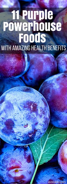 These 11 purple powerhouse foods are nutrient dense and delicious! They are a great addition to any clean eating diet, and are great for weightloss as well! Great for healthy recipes. | Healthy Living | http://avocadu.com/11-purple-powerhouse-foods-that-should-be-in-your-diet/