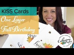 ▶ One Layer Fall Birthday KISS Card with Catherine Pooler - YouTube