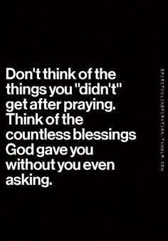 Photo - Spiritual Inspiration - What God gives is better than you could ask or think. Our prayers are short-sighted, we don't know what He knows. Life Quotes Love, Great Quotes, Quotes To Live By, Inspirational Quotes, Thankful Quotes Life, Uplifting Quotes, The Words, Cool Words, Bible Quotes