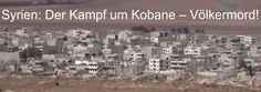 Es stehen Reporter im Fernsehen, die Kamera auf die Stadt Kobane gerichtet und schauen zu, wie dort ein Völkermord stattfindet. Fragen und Informationen
