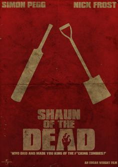 Minimal Movie Posters - Shaun of the Dead by Joshua Craven