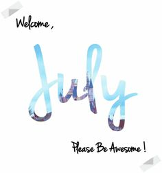 hello july - Google Search