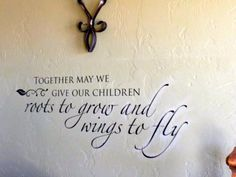 """""""Together may we give our children...""""  Vinyl Wall Cling"""