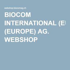 BIOCOM INTERNATIONAL (EUROPE) AG. WEBSHOP
