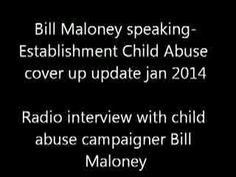BILL MALONEY SPEAKING JAN 2014 SHOCKING UPDATE ON ESTABLISHMENT CHILD ABUSE.THE QUEEN,LEON BRITTAN [Video]