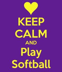 KEEP CALM AND Play Softball - KEEP CALM AND CARRY ON Image Generator