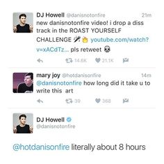 HE LITERALLY CHANGED HIS NAME TO DJ HOWELL... IM DONE << also those LITERALLY ARE HIS INITIALS THO