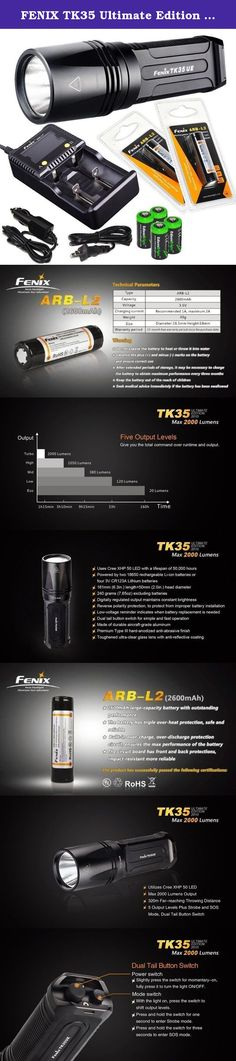 FENIX TK35 Ultimate Edition 2015 (TK35UE) 2000 Lumen LED Tactical LED Flashlight with 2 x Fenix ARB-L2 2600mAh 18650 Li-ion rechargeable batteries, 4 X EdisonBright CR123A Lithium batteries, battery charger, in-car Charger, Holster & Lanyard bundle. Product Features Modes of Operation >Eco: 20 Lumens (160 hours) >Low: 120 Lumens (33 hours) >Mid: 380 Lumens (9 hours 15 min.) >High: 1050 Lumens (3 hours 10 mins.) >Turbo: 2000 Lumens (1 hour 15 min.) >Strobe: 2000 Lumens >SOS: 380 Lumens...