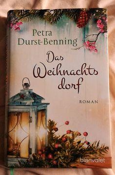 Kathrins Home – Das Weihnachtsdorf von Petra Durst-Benning - Geschenkartikel Petra, Kalimba, World Of Books, I Love Reading, In Ancient Times, Bookstagram, Ladder Decor, Good Books, Christmas