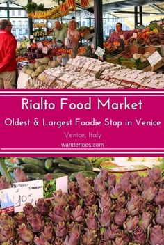 Venice, Italy: The Rialto Market Venice is the most historic and extensive foodie stop in the beautiful city. You will definitely want to visit, whether it is to grab a snack, dinner ingredients, or just a feast for your camera. Venice Travel, Rome Travel, Travel Europe, Cinque Terre, Europe Destinations, Pisa, Rialto Market, Venice Food, Things To Do In Italy