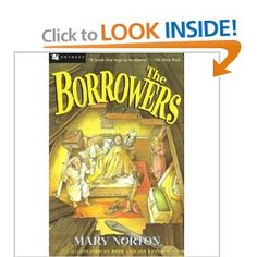 """The Borrowers by Mary Norton. My mother always said """" The Borrows must have it"""" when she couldn't find something...lol"""