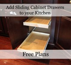 #Free plans for Sliding Kitchen Drawers.  Add them to your cabinets for easy access.  Very easy to build.