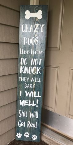 CRAZY DOGS porch board/The original creator of Crazy dogs live here/barking dog sign/crazy dog sign/porch board – Simple DIY Projects Decoration Hall, Decoration Christmas, Decoration Bedroom, Dog Room Decor, Cheap Home Decor, Diy Home Decor, Wood Crafts, Diy And Crafts, Decor Crafts