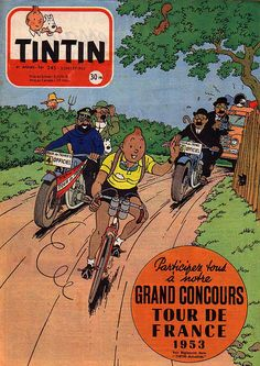 Tintin and Tour de France. Perfect marriage of a style of art and a subject matter I love. Very inspiring for the type of work I could create. Vintage Comics, Vintage Posters, Bike Poster, Vintage Cycles, Bicycle Art, Bicycle Store, Cycling Art, Grand Tour, Bike Design