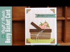 Berry Basket Card - video tutorial - bjl
