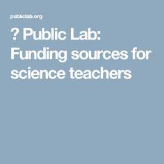 🎈 Public Lab: Funding sources for science teachers