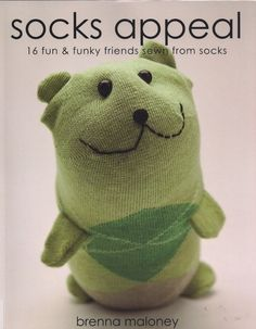 DESCARGABLE Socks Appeal 16 fun & funky friends sewn from socks