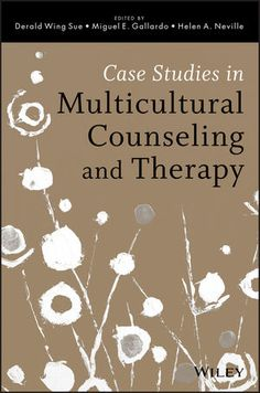 """Derald Wing Sue, Miguel E. Gallardo & Helen A. Neville, eds., Case Studies in Multicultural Counseling and Therapy, Wiley, Sept. 2013; see esp. Chapter 10, """"Clinical Applications with Refugees"""""""