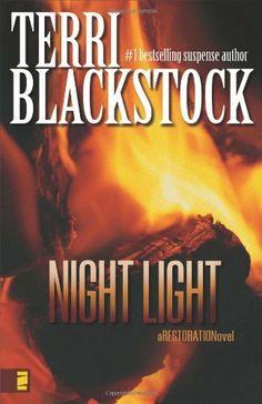 Night Light (Restoration Series #2) by Terri Blackstock, http://www.amazon.com/dp/0310257689/ref=cm_sw_r_pi_dp_GLASqb0SVWHD9