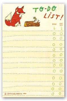 To Do List notepad: FOX, $8 at http://boygirlparty.etsy.com – artwork © susie ghahremani / boygirlparty®