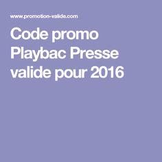 Code promo Playbac Presse valide pour 2016