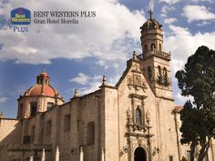 EL MEJOR HOTEL DE MORELIA. Cada año, la ciudad de Morelia recibe a miles de visitantes que llegan a presenciar su majestuosa arquitectura y a disfrutar de su gran oferta turística y cultural. En Best Western Plus Gran Hotel Morelia, le invitamos a reservar con nosotros a 3, 6 o 9 meses sin intereses para que se sorprenda con los atractivos de la capital. http://www.bestwesternplusmorelia.com.mx