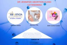 Dr Jennifer Abortion Clinics has many branches near you.Contact me today +27765839054 for more info