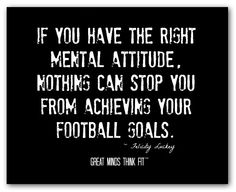 Right Attitude for Football Quote