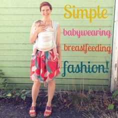 Simple clothes for easy breastfeeding and babywearing | Lulastic and the hippyshake