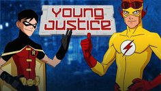 "Check out ""Young Justice"" on Netflix"