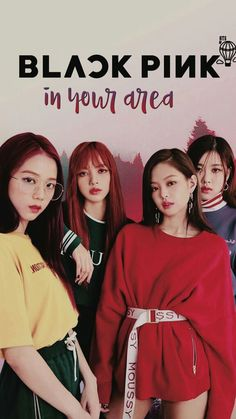 blackpink in your area:3
