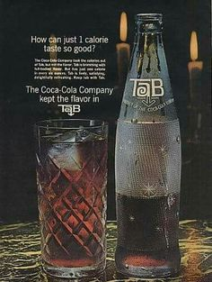 1964 Tab Soda Product of Coca Cola Vintage Print Ad Old Advertisements, Retro Advertising, Retro Ads, Vintage Ads, Retro Food, Vintage Stuff, Vintage Posters, My Past, Old Ads