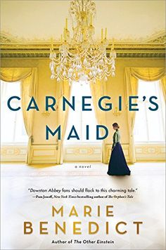 Carnegie's Maid: A Novel by Marie Benedict https://www.amazon.com/dp/149264661X/ref=cm_sw_r_pi_dp_x_jD0.zb8SJWF1R