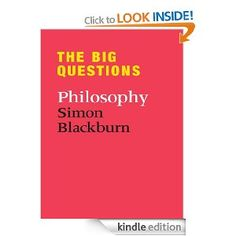 Today Only: The Big Questions by Simon Blackburn, 208 pages, 5.0 stars, 2 reviews, on sale for £1.09