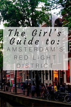 A Girl's Guide to Amsterdam's Red Light District