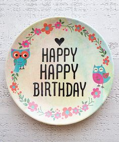 Love this 'Happy Happy Birthday' Decorative Plate by Natural Life on #zulily! #zulilyfinds